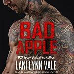 Bad Apple: Uncertain Saints MC Series, Book 4 | Lani Lynn Vale