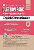 Oswaal CBSE CCE Question Bank with complete solutions For Class 9 Term II (October to March 2015) English Communicative