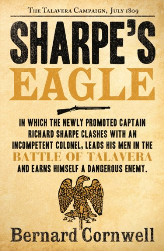Bernard Cornwell - Sharpe's Eagle: The Talavera Campaign, July 1809 (The Sharpe Series, Book 8)