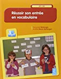 Réussir son entrée en vocabulaire (1CD audio)