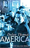 Dylan Thomas in America (Prion Lost Treasures)
