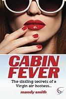 Cabin Fever: The sizzling secrets of a Virgin air hostess