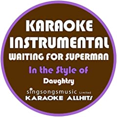 Waiting for Superman (In the Style of Daughtry) [Karaoke Instrumental Version]