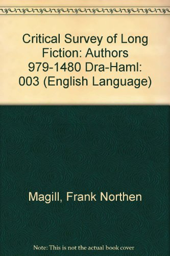 Critical Survey of Long Fiction: Authors 979-1480 Dra-Haml (English Language)