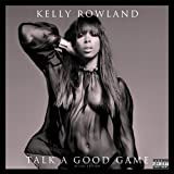 Talk A Good Game (Deluxe Edition) [Explicit]