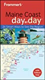 Frommer's Maine Coast Day by Day (Frommer's Day by Day - Pocket)