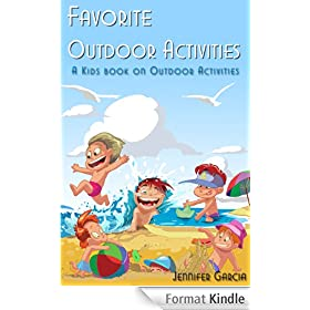 Children's Book About Outdoor Activities: A Kids Picture Book About Outdoor Activities With Photos and Fun Facts (English Edition)
