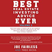 Best Real Estate Investing Advice Ever, Volume 2 | Joe Fairless, Theo Hicks
