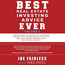 Best Real Estate Investing Advice Ever, Volume 2 | Livre audio Auteur(s) : Joe Fairless, Theo Hicks Narrateur(s) : Colleen Patrick