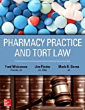 Pharmacy Practice and Tort Law
