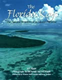 img - for The Florida Keys: The Natural Wonders of an Island Paradise by Ripple, Jeff (1995) Paperback book / textbook / text book
