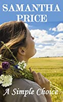 A Simple Choice (Amish Romance): Clean Romance Series (Amish Romance Secrets Book 1) (English Edition)
