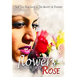 Flowers And A Lap Of Rose