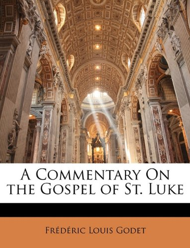 A Commentary On the Gospel of St. Luke