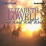 Sweet Wind, Wild Wind | Elizabeth Lowell