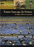 echange, troc Michel Vallance, Jean-Pierre Poly - Faune sauvage de France : Biologie, habitats et gestion