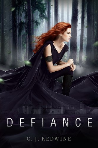 Defiance (Courier's Daughter Trilogy) by C. J. Redwine