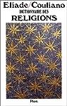 Dictionnaire des religions par Eliade