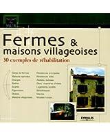 Fermes & maisons villageoises : 30 Exemples de réhabilitation