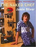 The Naked Chef (0786866179) by Jamie Oliver