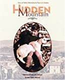 img - for Hidden on the Mountain: Stories of Children Sheltered from the Nazis in Le Chambon book / textbook / text book