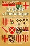 Guide de l'Heraldique
