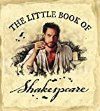 The Little Book of Shakespeare (000325254X) by Shakespeare, William