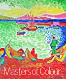 img - for Masters of Colour: Derain to Kandinsky book / textbook / text book