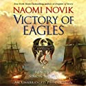 Victory of Eagles: Temeraire, Book 5 (       UNABRIDGED) by Naomi Novik Narrated by Simon Vance