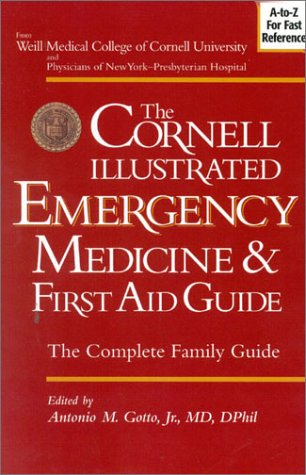 the-cornell-illustrated-emergency-medicine-and-first-aid-guide-the-complete-family-guide