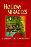 Holiday Miracles: A Christmas/Hanukkah Story
