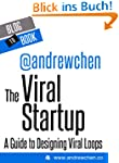 The Viral Startup: A Guide to Designi...