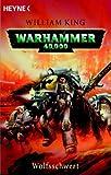 Warhammer 40,000 - Wolfsschwert - William King