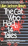 The Cat Who Had 14 Tales (Cat Who Short Stories)