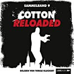 Cotton Reloaded: Sammelband 9 (Cotton Reloaded 25 - 27) | Linda Budinger,Jürgen Benvenuti,Peter Mennigen