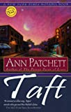 Taft (034543353X) by Ann Patchett