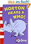 Horton Hears a Who! (Dr. Seuss: Yello...