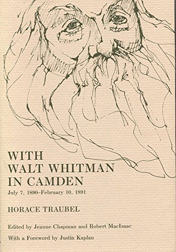 With Walt Whitman in Camden, Volume 7: July 7, 1890 - February 10, 1891
