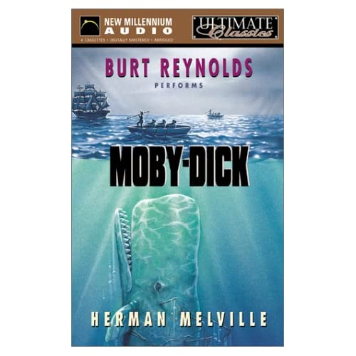Moby Dick read by Burt Reynolds.
