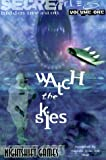 img - for Watch the Skies! (Hidden Invasion Secret Files) book / textbook / text book