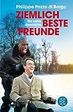 Ziemlich beste Freunde: Die wahre Geschichte (Literatur)