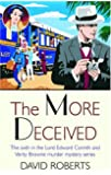 The More Deceived: The Sixth in the Lord Edward Corinth and Verity Browne Murder Mystery Series