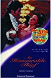 An Honourable Thief (Mills & Boon Historical) (0263827496) by Gracie, Anne