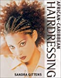 img - for African-Caribbean Hairdressing (Hairdressing and Beauty Industry Authority) book / textbook / text book