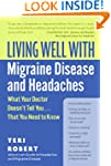 Living Well with Migraine Disease and...