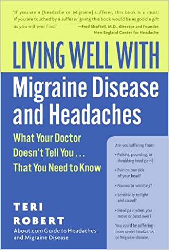 Living Well with Migraine Disease and Headaches (Living Well (Collins))