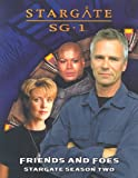 STARGATE SG1 Friends and Foes