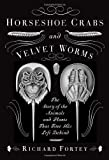 ISBN: 0307263614 - Horseshoe Crabs and Velvet Worms: The Story of the Animals and Plants That Time Has Left Behind