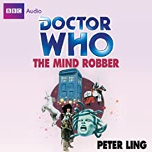 Doctor Who: The Mind Robber Audiobook by Peter Ling Narrated by Derek Jacobi