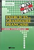 echange, troc Yves Loiseau, Régine Mérieux, Annie Monnerie-Goarin - Point par Point 2 : Niveau intermédiaire, cahier d'exercices